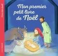 Marie-Hélène Delval et Charles-Eric Hauguel - Mon premier petit livre de Noël.