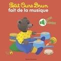 Marie-Hélène Delval et Danièle Bour - Petit Ours Brun fait de la musique.