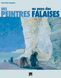 Marie-Hélène Desjardins - Des peintres au pays des falaises.