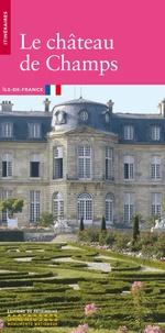 Marie-Hélène Didier et Renaud Serrette - Le château de Champs.