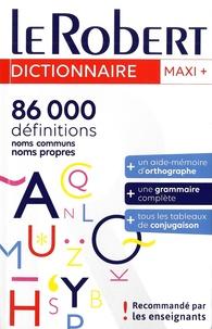 Marie-Hélène Drivaud - Le Robert Dictionnaire Maxi Plus - Langue Française.