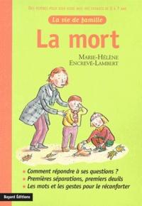Marie-Hélène Encrevé-Lambert - La mort.
