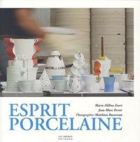 Marie-Hélène Evert et Jean-Marc Ferrer - Esprit porcelaine.