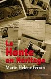 Marie-Hélène Ferrari - La honte en héritage.