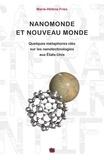 Marie-Hélène Fries - Nanomonde et Nouveau Monde - Quelques métaphores clés sur les nanotechnologies aux Etats-Unis.