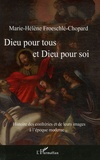 Marie-Hélène Froeschlé-Chopard - Dieu pour tous et Dieu pour soi - Histoire des confréries et de leurs images à l'époque moderne.