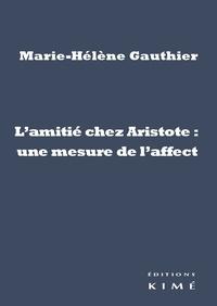 Lamitié chez Aristote : une mesure de laffect.pdf