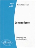 Marie-Hélène Gozzi - Le terrorisme.