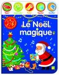 Marie-Hélène Grégoire - Le Noël magique - Livre interactif avec sons et lumières.