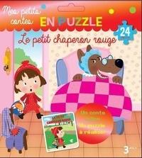Marie-Hélène Grégoire et  Chonchon - Le petit chaperon rouge - Un conte à lire, un puzzle à réaliser. 24 pièces.
