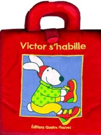Marie-Hélène Grégoire - Victor s'habille. - Livre-sac.