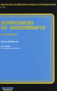 Marie-Hélène Izard et Richard Nespoulous - Expériences en ergothérapie - 20e série.