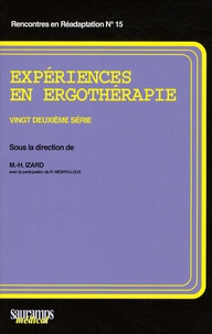 Marie-Hélène Izard - Expériences en ergothérapie - 22e série.
