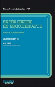 Marie-Hélène Izard et Richard Nespoulous - Expériences en Ergothérapie - 24e série.