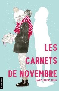 Marie-Hélène Jarry et Ayumi Harada - Les carnets de novembre.