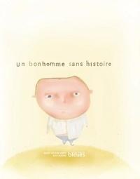 Marie-Hélène Jarry et Jean Hudon - Un bonhomme sans histoire.