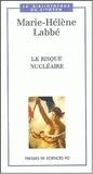 Marie-Hélène Labbé - Le risque nucléaire.