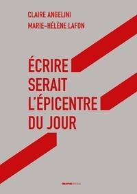 Ebooks français télécharger Ecrire serait l'épicentre du jour ePub en francais