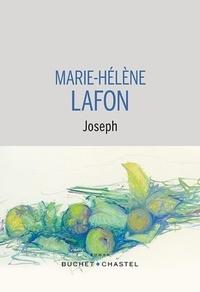 Marie-Hélène Lafon - Joseph.