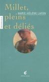 Marie-Hélène Lafon - Millet, pleins et déliés - Une lecture de Jean-François Millet (1814-1875), La Brûleuse d'herbes, non daté, Musée du Louvres, Paris.