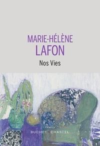 Marie-Hélène Lafon - Nos vies.