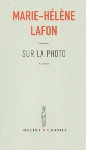 Marie-Hélène Lafon - Sur la photo.