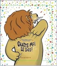 Marie-Hélène Lafond - Gratte-moi le dos !.
