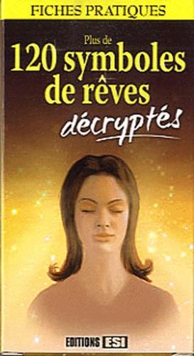 Marie-Hélène Laugier et  Perceval - Plus de 120 symboles de rêves décryptés.