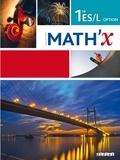 Marie-Hélène Le Yaouanq et Elisabeth Beauvoit - Math'X 1re ES/L Option - Programme 2011.