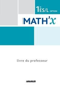 MathX 1re ES L - Guide pédagogique.pdf