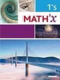 Marie-Hélène Le Yaouanq et Elisabeth Beauvoit - Math'X 1re S - Programme 2011.