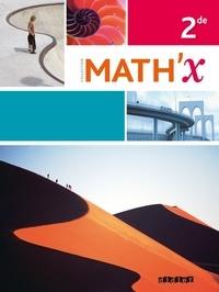Marie-Hélène Le Yaouanq et Jean-François Chesné - Math'x 2e - Programme 2010.
