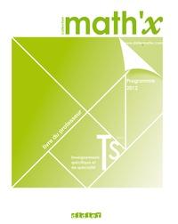 Marie-Hélène Le Yaouanq - Math'x Tle S Enseignements spécifique et de spécialité - Livre du professeur.