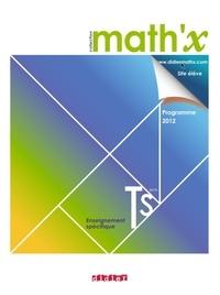 Marie-Hélène Le Yaouanq - Math'x Tle S spécifique - Programme 2012.
