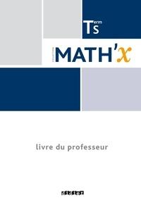 Mathx Tle S - Livre du professeur, programme 2012.pdf