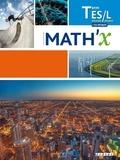 Marie-Hélène Le Yaouanq et Elisabeth Beauvoit - Mathématiques Tle ES-L spécifique spécialité + ES spécialité Math'X.