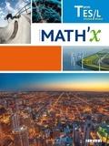 Marie-Hélène Le Yaouanq et Elisabeth Beauvoit - Mathématiques Tle ES-L spécifique spécialité Math'X.