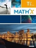 Marie-Hélène Le Yaouanq et Bernard Chareyre - Mathématiques Tle S Spécialité Math'x.