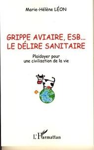 Lemememonde.fr Grippe aviaire, ESB, le délire sanitaire - Plaidoyer pour une civilisation de la vie Image