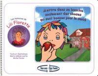 Marie-Hélène Lizotte et Michel Poirier - Mettre dans sa bouche seulement des choses qui sont bonnes pour la santé.