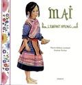 Marie-Hélène Loubatié et Andrée Terlizzi - Mai, l'enfant hmong.
