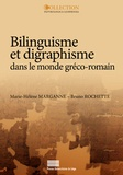 Marie-Hélène Marganne et Bruno Rochette - Bilinguisme et digraphisme dans le monde gréco-romain - L'apport des papyrus latins.