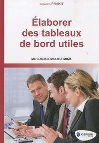 Marie-Hélène Millie-Timbal - Elaborer des tableaux de bord utiles.