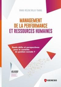 Marie-Hélène Millie-Timbal - Management de la performance et ressources humaines - Quels défis et perspectives pour le contrôle de gestion sociale ?.