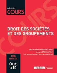 Marie-Hélène Monsèrié-Bon et Laurent Grosclaude - Droit des sociétés et des groupements.