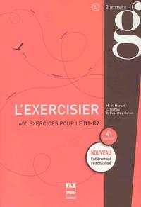 Marie-Hélène Morsel et Claude Richou - L'exercisier B1-B2.
