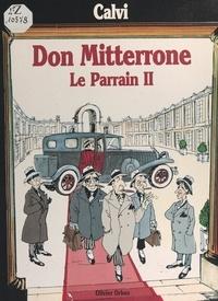 Marie-Hélène Orban et  Calvi - Don Mitterrone - Le parrain II.