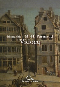 Marie-Hélène Parinaud - Vidocq.