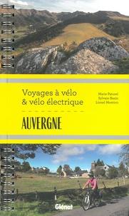 Marie-Hélène Paturel et Lionel Montico - Auvergne - Voyages à vélo et à vélo électrique - Puy-de-Dôme, Cantal, Haute-Loire, Allier.