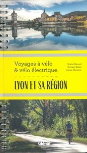Marie-Hélène Paturel et Lionel Montico - Lyon et sa région, voyages à vélo et vélo électrique - Rhône, Loire, Ain et nord Isère.